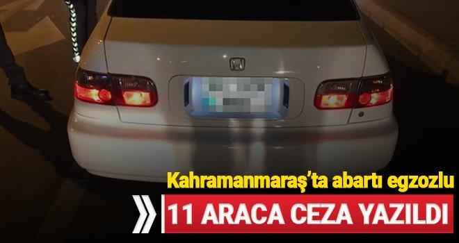 Kahramanmaraş'ta abartı egzozlu 11 araca ceza yazıldı