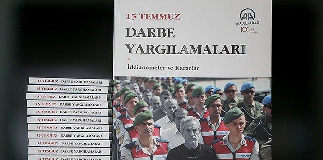 AA'dan '15 Temmuz Darbe Yargılamaları' Kitabı
