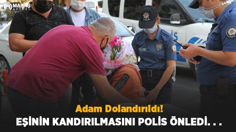 Adam Dolandırıldı Eşinin Kandırılmasını Polis Önledi