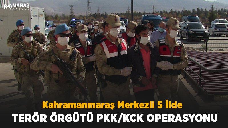 Kahramanmaraş Merkezli 5 İlde Terör Örgütü PKK/KCK Operasyonu
