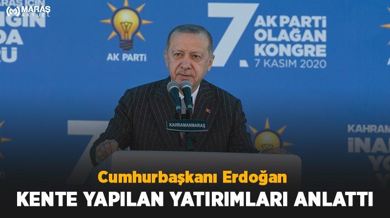 Cumhurbaşkanı Erdoğan Kahramanmaraş Yatırımlarını Anlattı