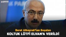 Berat Albayrak'tan Boşalan Koltuk Lütfi Elvana Verildi