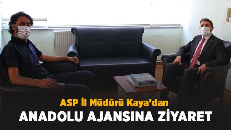 ASP İl Müdürü Kaya'dan AA'ya Ziyaret